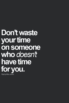 wasting time in a relationship quotes