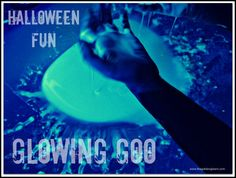 Halloween glowing goo activity.