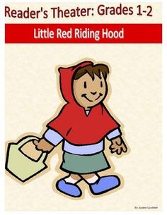 A 3 page, 6 part the parts of the mother and the hunter are very small) reader's theatre script for the folk tale Little Red Riding Hood.  The script is written with primary students in mind and contains parts for Emergent to Fluent readers