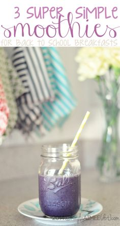 3 Simple Smoothies For Back To School Breakfasts (dairy free)