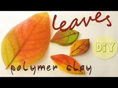 Video: polymer clay LEAVES using acrlic paint and chalk. #Polymer #Clay #Tutorials