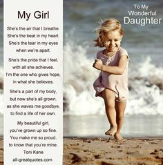 Daughter Poems. Mother Daughter Father Daughter Poems. The Very Best DAUGHTER Poems on Net for My Daughters Birthday Cards or Special Occasions Click HERE!