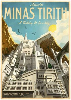 19 Gorgeous Retro Travel Posters To Fantasy Destinations studio, the lord, destinations, art, holidays, mina tirith, vintage travel, travel posters, poster designs