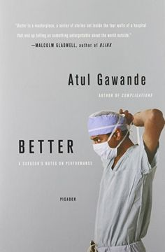 Better: A Surgeon's