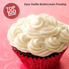 Easy Vanilla Buttercream Frosting Recipe from Taste of Home #Top_100 #Recipe