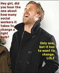 Social Work Ryan Gosling!