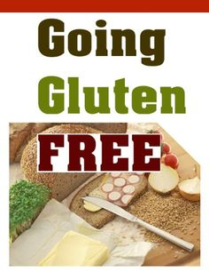 Going Gluten Free – Meal Plans and Recipes