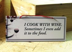 Decorative Wall Sign with Funny Wine Quote in Black, White and Red. Kitchen Sign. Ready to Ship.. $14.00, via Etsy.