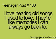 song, memori, teenage post, hannah montana, teenag post, teenager quotes, true, teenager postes, teenager posts