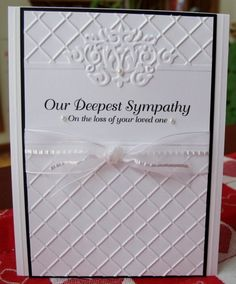 deepest sympathy  The embossing is perfect for this card