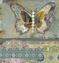 Discovering Grace. Mixed media art. Patchwork collage painting. Soul. Inspired. Butterfly.