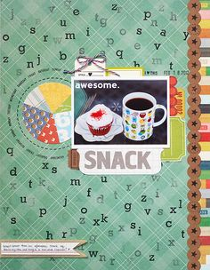 """Awesome Snack"" - scrapbook your favorite snack"