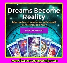 What is your Future? By combining the external energy of the cosmos with the depth of your internal intuition, a #Horoscope #Tarot reading can help you realize and reach your aspirations. Our psychics will amaze you with their honesty, integrity and accuracy! Try us FREE today!  Click Here: http://www.horoscopeyearly.com/free-horoscope-prediction/