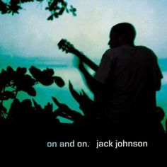 I love Jack Johnson. And I love this album cover.