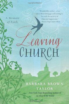 Leaving Church: A Memoir of Faith by Barbara Brown Taylor,http://www.amazon.com/dp/0060872632/ref=cm_sw_r_pi_dp_rqpntb0E8FSED7ZB