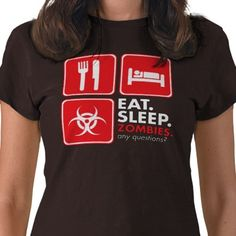 eat sleep zombies red and white tshirt