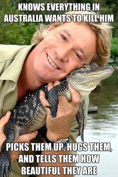 Good guy Steve Irwin…