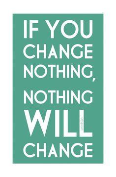 Change happens. Embrace it!