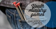 Backpocket Youth Ministry Games