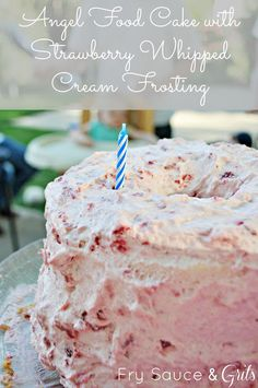 Angel Food Cake with Strawberry Whipped Cream Frosting from FrySauceandGrits.com