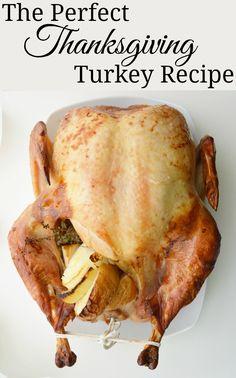 The Perfect Thanksgiving Turkey Recipe