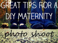Great tips for a DIY maternity photo shoot! Good stuff!