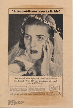 """Matron of Honor Shocks Bride!"" Proctor & Gamble Co., 1939. advertising. via @National Museum of American History, Smithsonian"