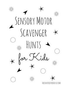 Sensory Motor Scavenger Hunts for Kids - These great scavenger hunts will get kids exploring and interacting with their environments using their eyes, ears, hands, and bodies!