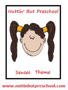 » Theme: Five Senses Nuttin But Preschool