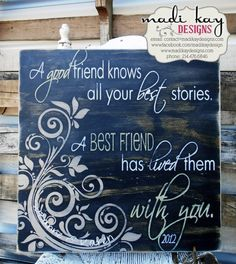 This would be a cool gift to a bestie!  Best Friend Quote @Rachel R R R Rodriguez :)