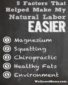 5 Factors That Made Natural Labor Easier - Wellness Mama