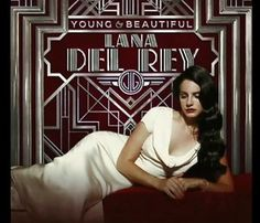 Lana Del Rey - Young and Beautiful [FULL]