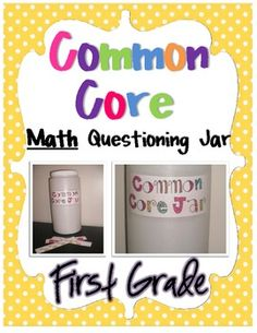 Common Core Questioning Math Jar- Kindergarten:Feel the importance to review DAILY common core ways of thinking $8