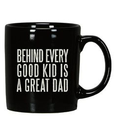 Black & White 'Great Dad' Mug by Primitives by Kathy on #zulily