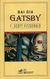 The Great Gatsby  ~ F. Scott Fitzgerald ~ Vietnamese Translation  by Trịnh Lữ 2009