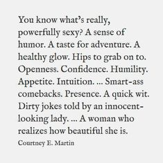 What's powerfully sexy...