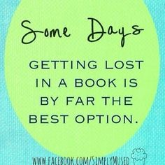 Lately, this is NOT happening a lot......need better book choices