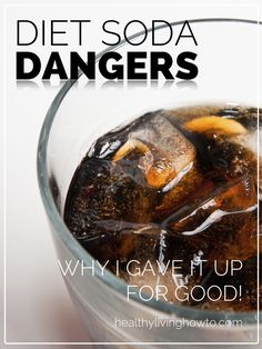 Diet Soda Dangers.