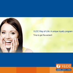 When you come to VLCC, we reward you!  VLCC Way of Life is a unique loyalty program, started exclusively for our customers. It is a points-based program, in which a customer earns reward points on every bill generated.  Visit us now and earn rewards.   For more details visit: http://bit.ly/ODVC8a