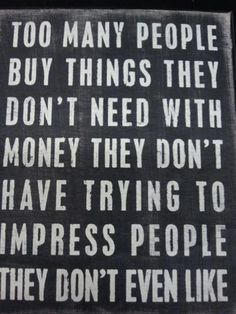 thoughts, sayings, mean people, remember this, quotes, true words, dave ramsey, fake people, true stories