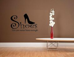 vinyl wall decal quote Shoes you can never by WallDecalsAndQuotes, $11.95