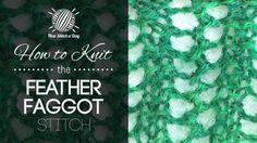 feather faggot, favorit stitch, knit stitch, faggot stitch