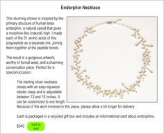 Endorphin Necklace from 'Made with Molecules' Now to figure out where to get $640