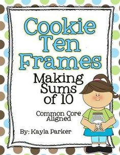 "With this Common Core aligned ""Cookie Ten Frame"" packet, your students will work with ten frames to make sums of 10."