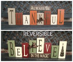 Reversible Holiday Blocks-Always be Thankful reverses with Believe in the Magic on Etsy, $36.00