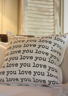 love you love you love you typography pillow by mysweetsavannah, $35.00