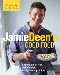 Jamie Deen's Good Food.