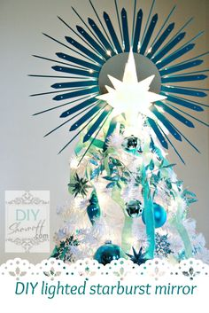 DIY Lighted Starburst Mirror Christmas Tree Topper {Tutorial}