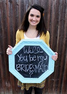 chalkboards, asking bridesmaids, ask to be maid of honor, proposal ideas, decorating ideas