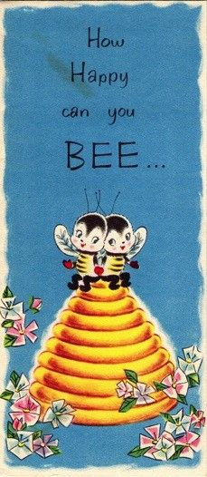 ≗ The Bee's Reverie ≗ Vintage Bee Anniversary card